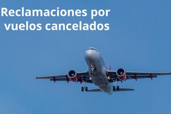 Cómo reclamar si cancelan tu vuelo