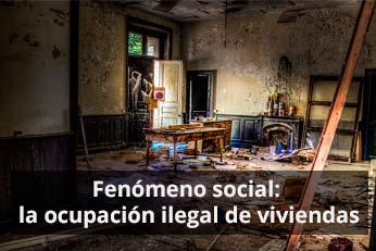 ocupacion ilegal de vivienda