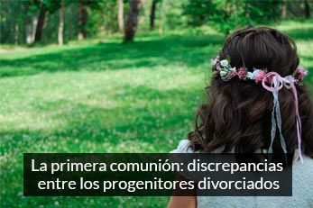 primera comunion discrepancia divorcios