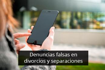 denuncias falsas en divorcios y separaciones
